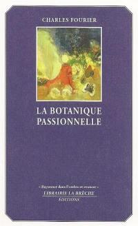 La botanique passionnelle