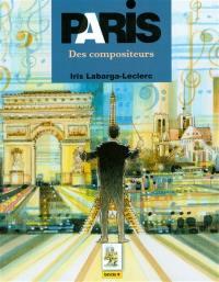 Paris des compositeurs