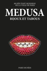Medusa, bijoux et tabous
