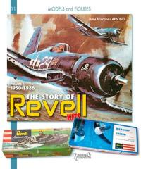 The story of Revell kits. Volume 1, 1950-1986