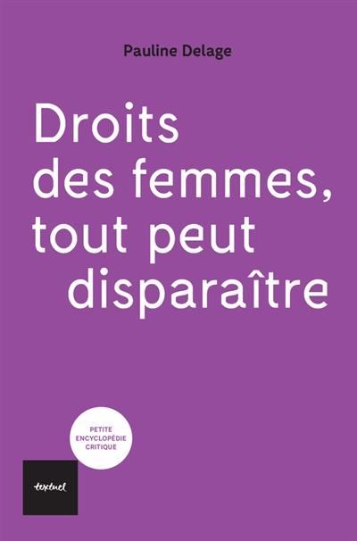 Droits des femmes, tout peut disparaître !
