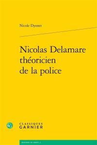 Nicolas de La Mare : théoricien de la police