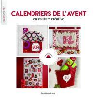 Calendriers de l'Avent : en couture créative, patchwork & broderie