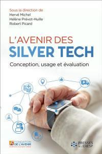 L'avenir des silver tech