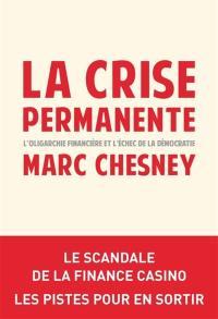 La crise permanente