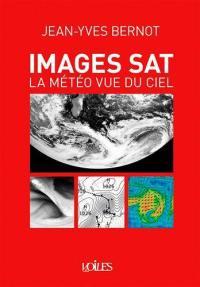 Images sat, la météo vue du ciel
