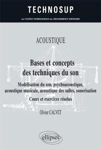 Acoustique, bases et concepts des techniques du son
