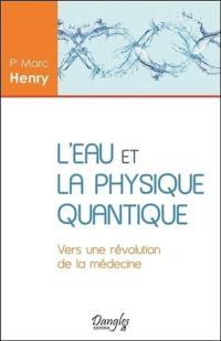 L'eau et la physique quantique