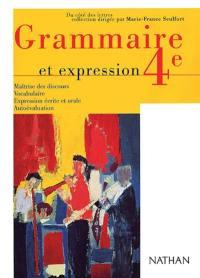 Grammaire et expression, 4e