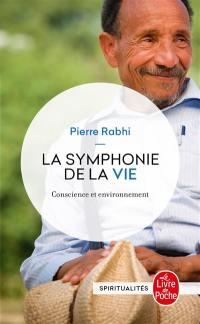 La symphonie de la vie : conscience et environnement
