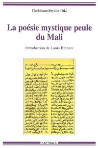 La poésie mystique peule du Mali