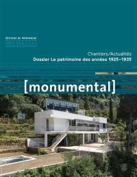Monumental. n° 2, Le patrimoine des années 1925-1935