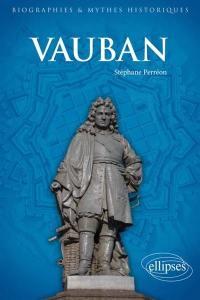 Vauban : l'arpenteur du pré carré
