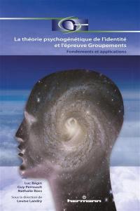 La théorie psychogénétique de l'identité et l'épreuve Groupements