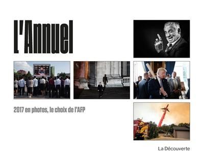 L'annuel : 2017 en photos, le choix de l'AFP