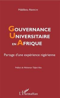 Gouvernance universitaire en Afrique : partage d'une expérience nigérienne