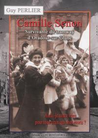 Camille Senon : survivante du tramway d'Oradour-sur-Glane
