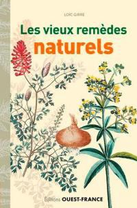 Les vieux remèdes naturels