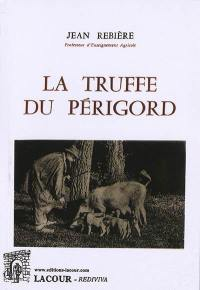 La truffe du Périgord