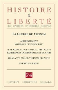 Histoire & liberté, les cahiers d'histoire sociale. n° 48, La guerre du Vietnam