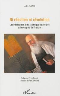 Ni réaction ni révolution