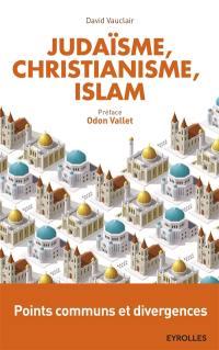 Judaïsme, christianisme et islam