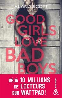 Good girls love bad boys
