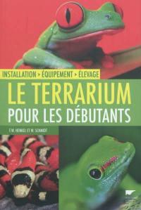Le terrarium pour les débutants : installation, équipement, élevage