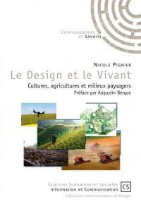 Le design et vivant : cultures, agricultures et milieux paysagers
