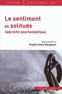 Le sentiment de solitude : approche psychanalytique