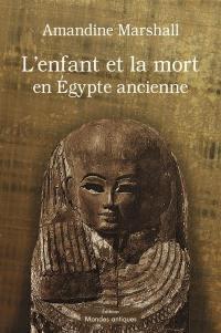 L'enfant et la mort en Egypte ancienne