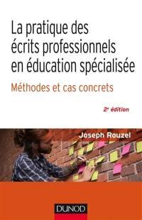 La pratique des écrits professionnels en éducation spécialisée : méthodes et cas concrets