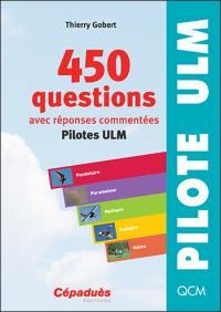 450 questions, avec réponses commentées