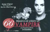 66 manières de séduire un vampire