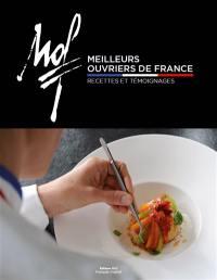 Meilleurs ouvriers de France : recettes, témoignages = Meilleurs ouvriers de France : recipes, interviews