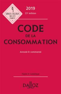 Code de la consommation 2019, annoté & commenté