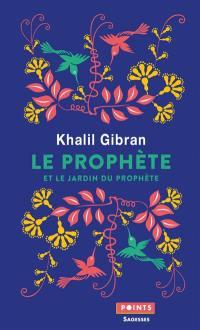 Le prophète; Suivi de Le jardin du prophète