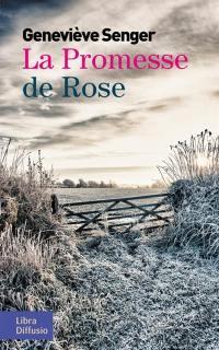 La promesse de Rose