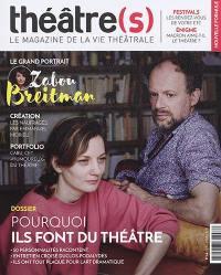Théâtre(s) : le magazine de la vie théâtrale. n° 14, Pourquoi ils font du théâtre