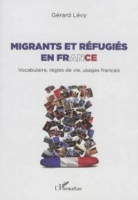 Migrants et réfugiés en France