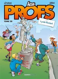 Les profs. Volume 20, Lycée Boulard