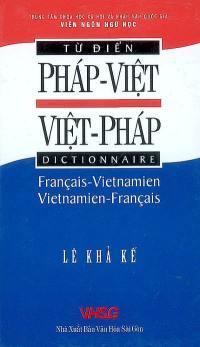 Dictionnaire français-vietnamien, vietnamien-français = Tù diên phàp-viêt, viêt-phàp