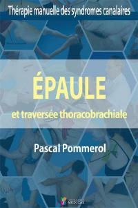 Epaule et traversée thoracobrachiale, TOS