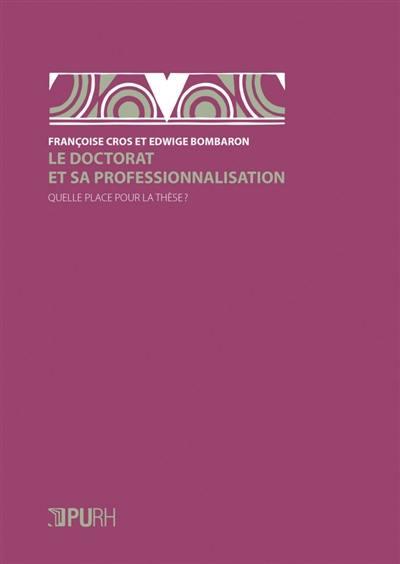 Le doctorat et sa professionnalisation