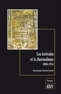 Les écrivains et le thermalisme : 1800-1914