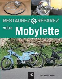 Restaurez, réparez votre Mobylette