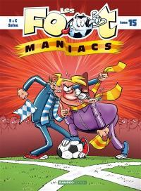 Les foot-maniacs. Volume 15,