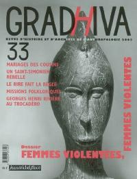 Gradhiva au Musée du quai Branly-Jacques Chirac. n° 33, Femmes violentées, femmes violentes