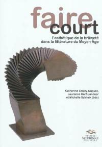 Faire court