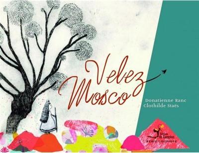 Velez Mosco
